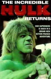 Incredible Hulk Returns!